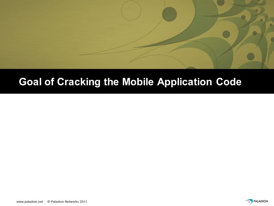 Goal of Cracking the Mobile Application Code