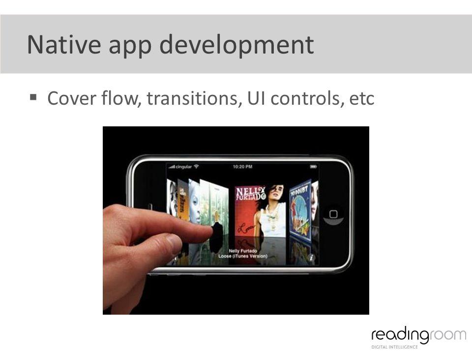 Cover flow, transitions, UI controls, etc