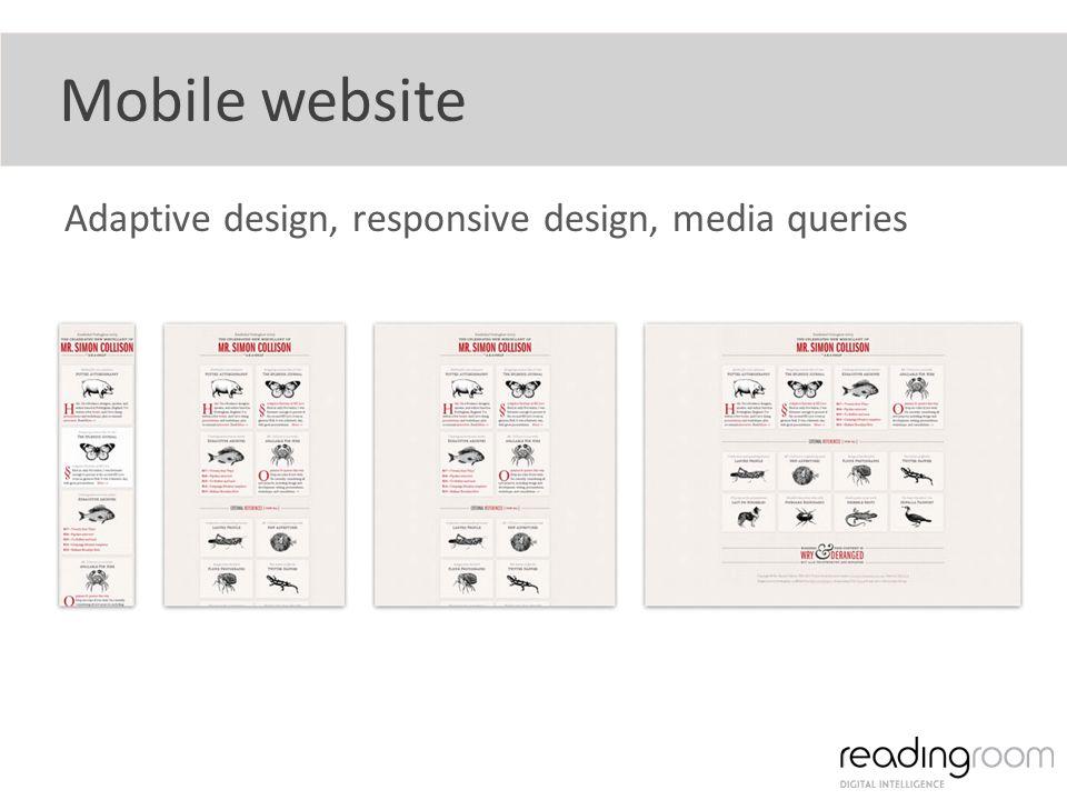 Mobile website Adaptive design, responsive design, media queries