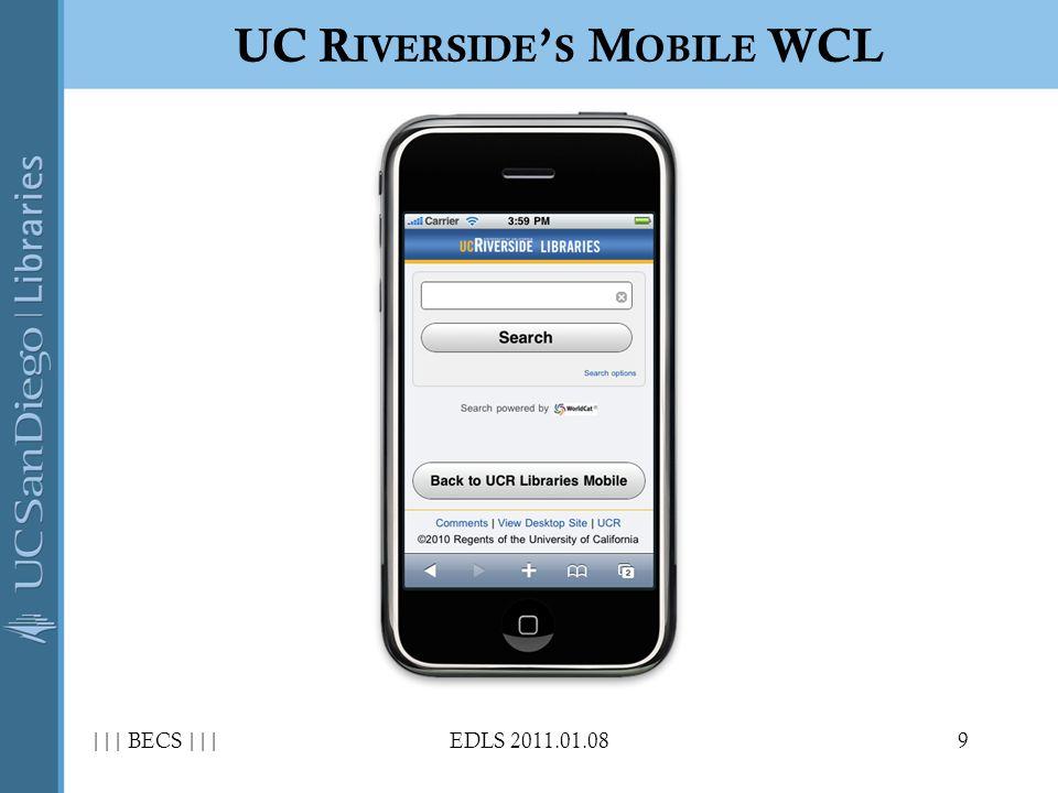 ||| BECS |||EDLS 2011.01.089 UC R IVERSIDE S M OBILE WCL