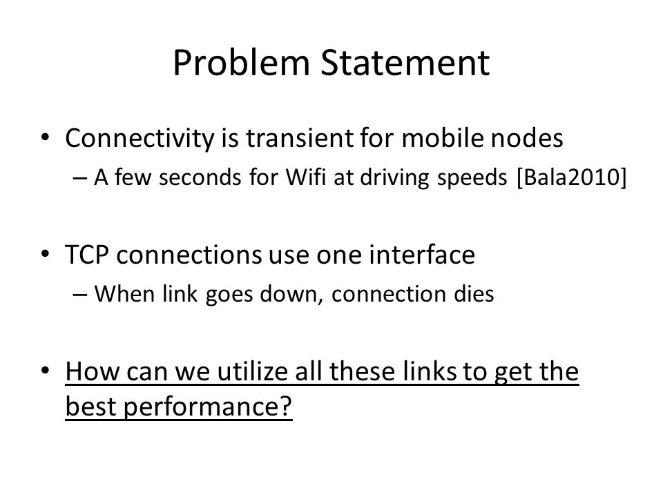 MPTCP Mobile Architecture 3G celltower STATE CWND Snd.SEQNO Rcv.SEQNO … SYN JOIN Y