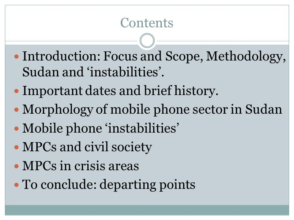 Contents Introduction: Focus and Scope, Methodology, Sudan and instabilities.