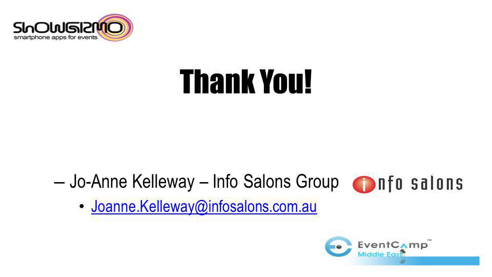 Thank You! – Jo-Anne Kelleway – Info Salons Group Joanne.Kelleway@infosalons.com.au