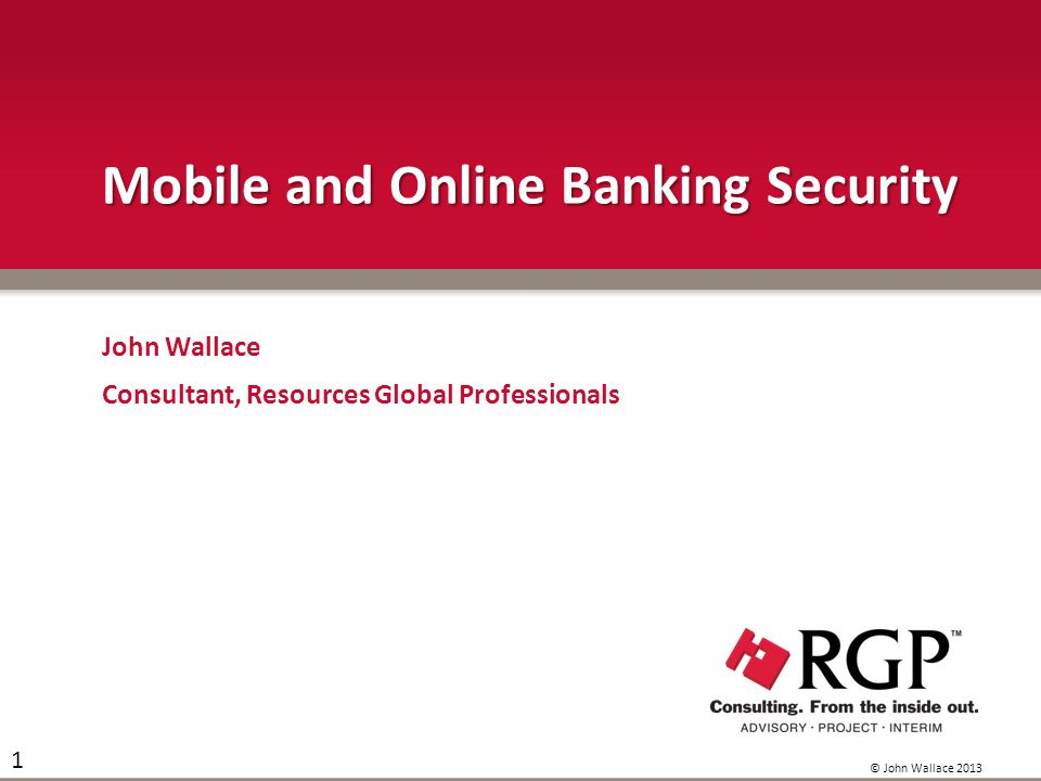 Mobile and Online Banking Security Do you love the convenience of Online/Mobile Banking.