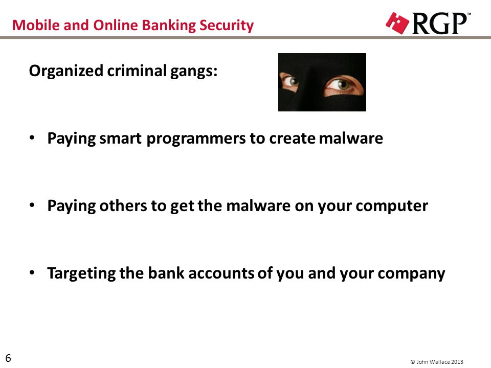 Mobile and Online Banking Security How do they get the malware on your computer.