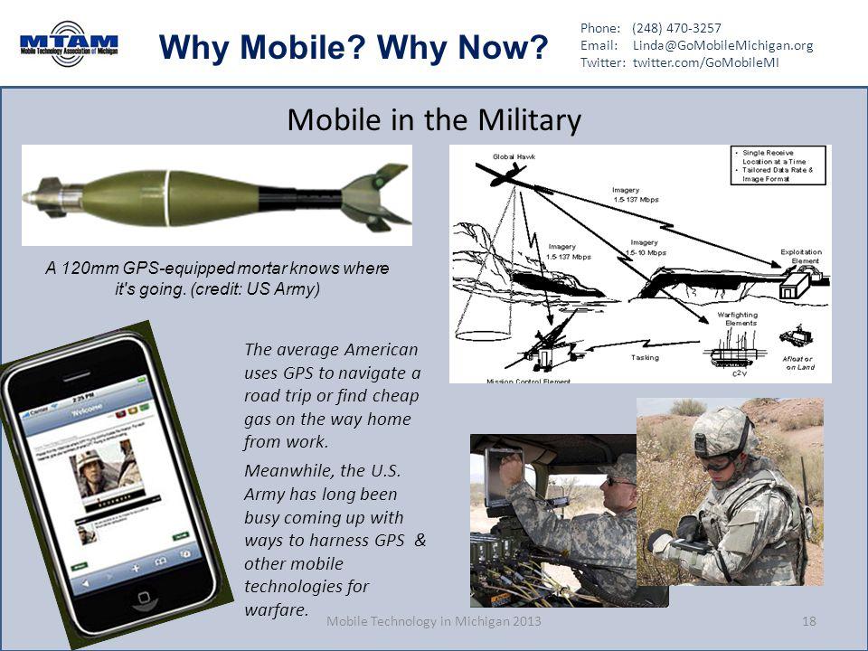 Phone: (248) 470-3257 Email: Linda@GoMobileMichigan.org Twitter: twitter.com/GoMobileMI Why Mobile.
