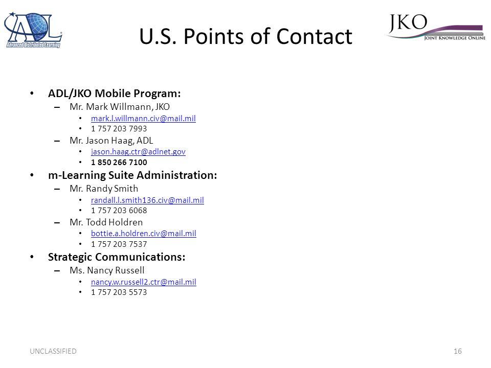 U.S.Points of Contact ADL/JKO Mobile Program: – Mr.
