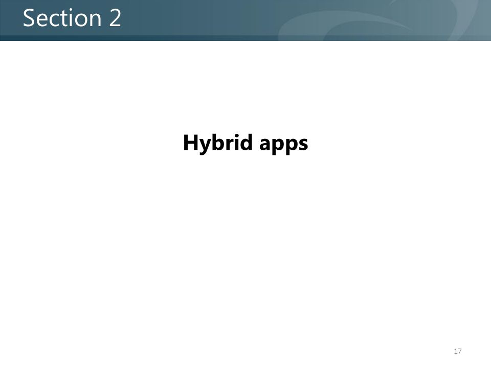 Hybrid apps Section 2 17