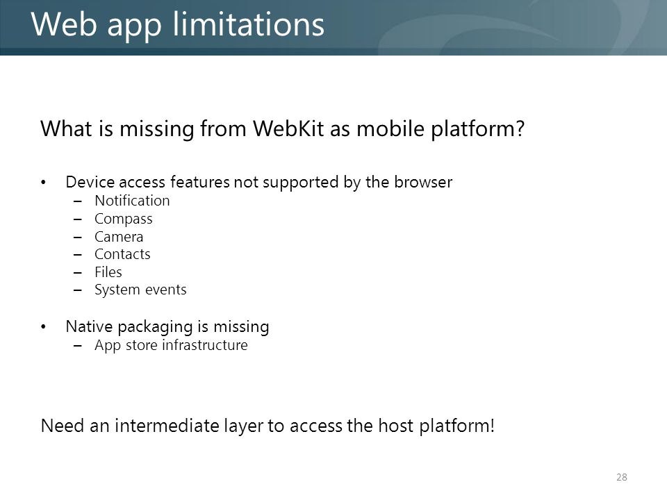 What is missing from WebKit as mobile platform.