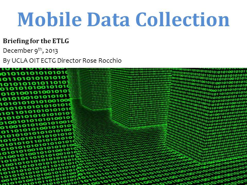 Mobile Data Collection (MDC) Passive Mobile Data Collection Public Mobile Data Collection Crowd Sourced Mobile Data Collection Audience Response Systems Private Mobile Data Collection