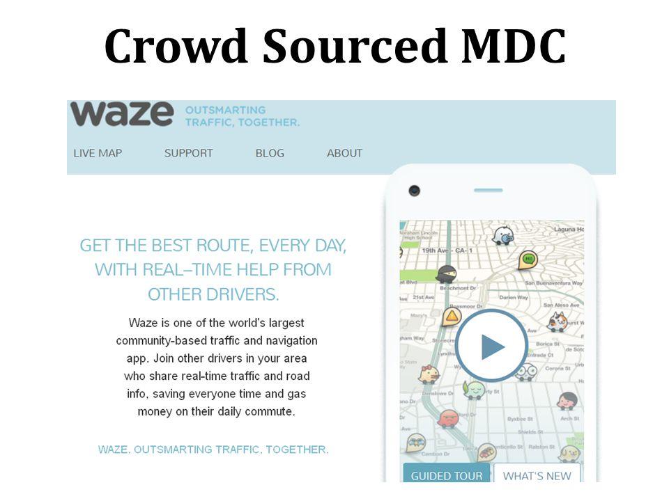 Crowd Sourced MDC