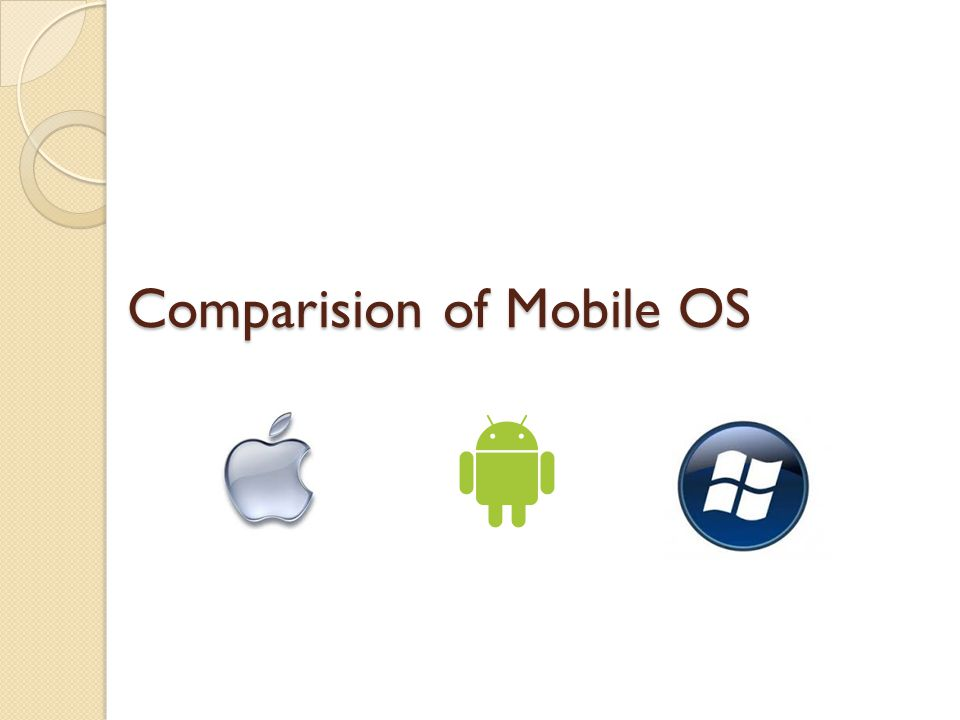 Comparision of Mobile OS