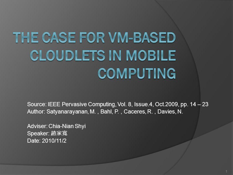 Source: IEEE Pervasive Computing, Vol. 8, Issue.4, Oct.2009, pp.