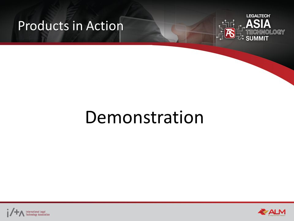 Products in Action Demonstration