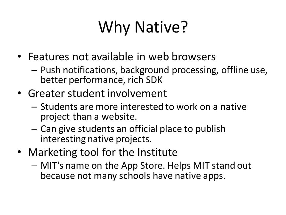 Why Native.