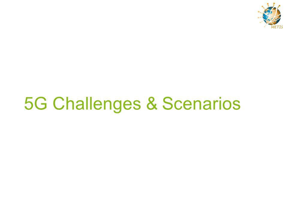 5G Challenges & Scenarios