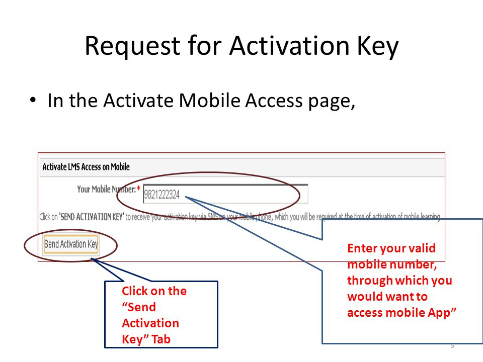 Request for Activation Key In the Activate Mobile Access page, 5 Enter your valid mobile number, through which you would want to access mobile App Cli