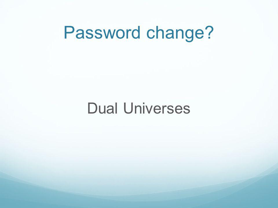 Password change? Dual Universes