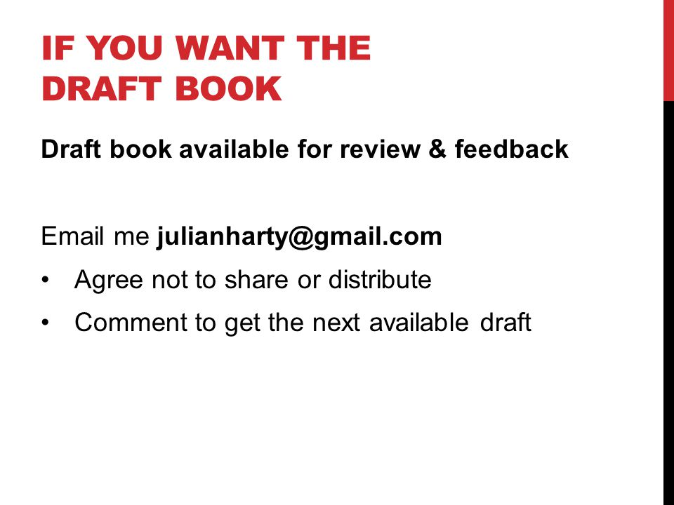 IF YOU WANT THE DRAFT BOOK Draft book available for review & feedback  me Agree not to share or distribute Comment to get the next available draft