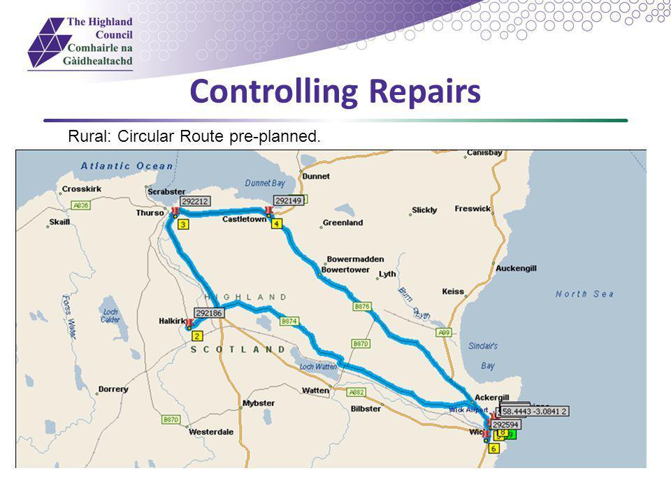 Controlling Repairs Rural: Circular Route pre-planned.