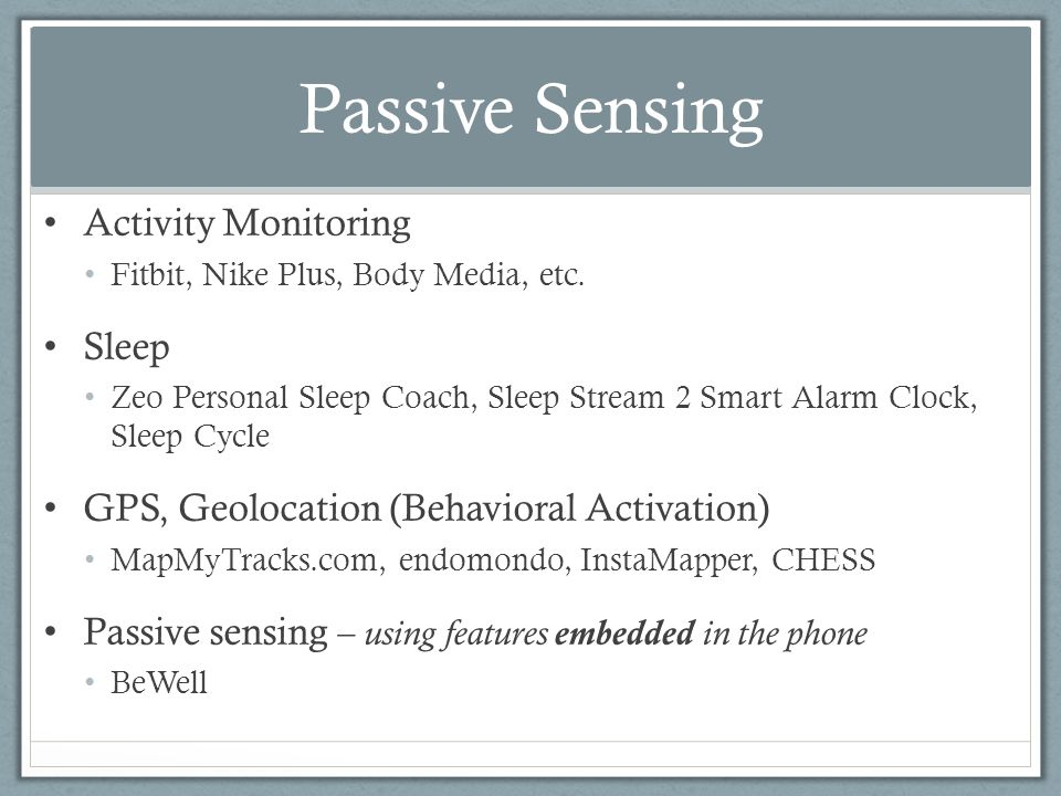 Activity Monitoring Fitbit, Nike Plus, Body Media, etc.