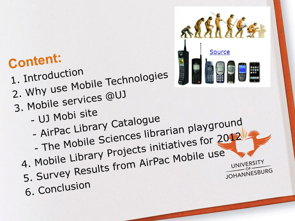 Content: 1.Introduction 2. Why use Mobile Technologies 3.
