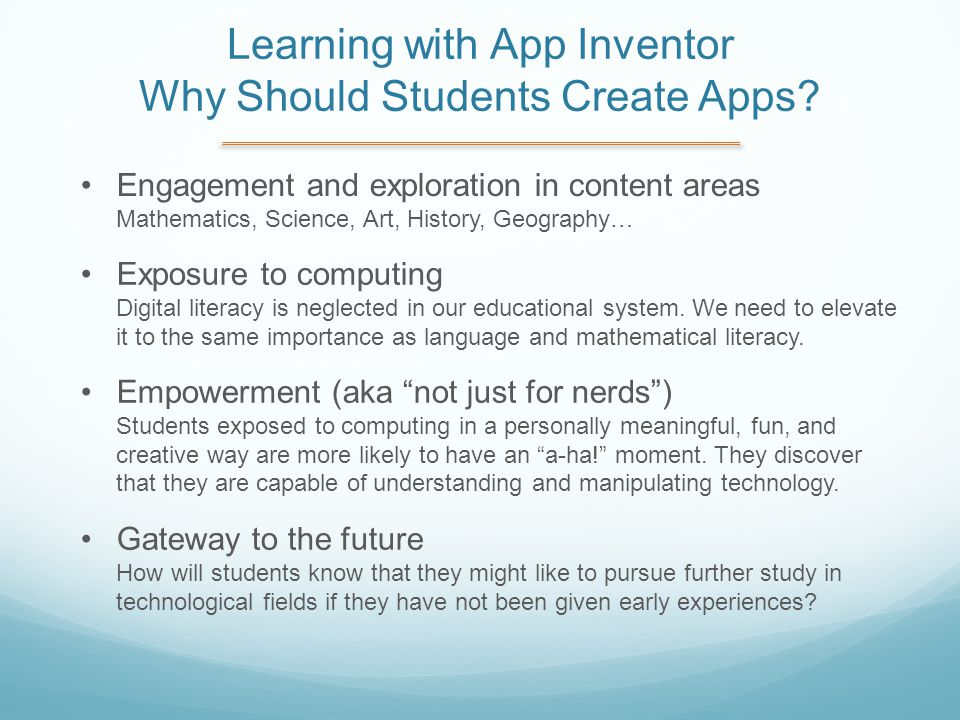 Learning with App Inventor Why Should Students Create Apps.