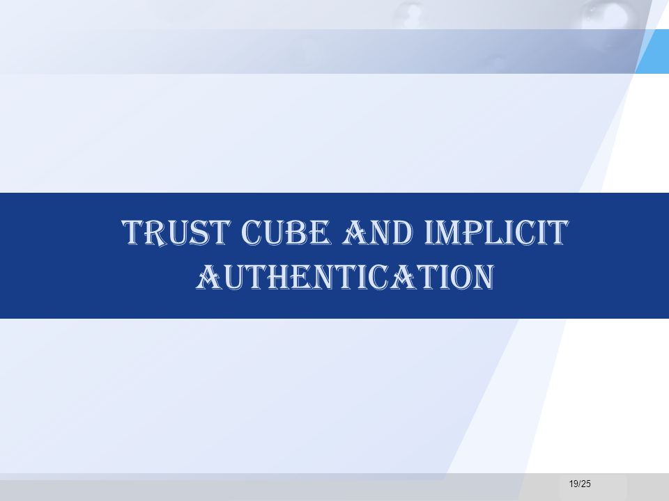LOGO Trust Cube And Implicit Authentication 19/25