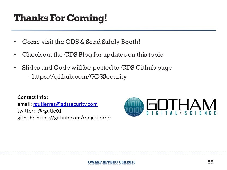 Thanks For Coming.Come visit the GDS & Send Safely Booth.