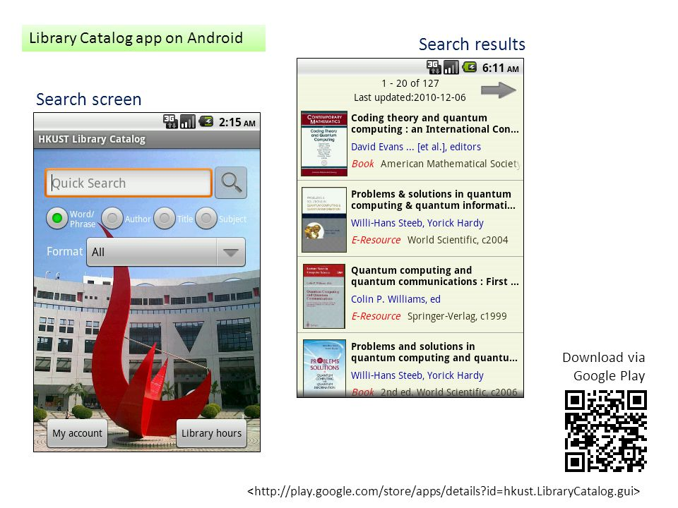 Library Catalog app on Android Download via Google Play Search results Search screen