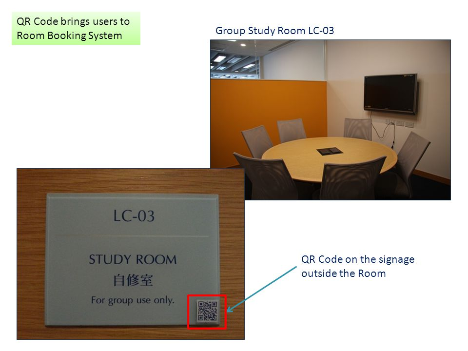 Group Study Room LC-03 QR Code on the signage outside the Room QR Code brings users to Room Booking System