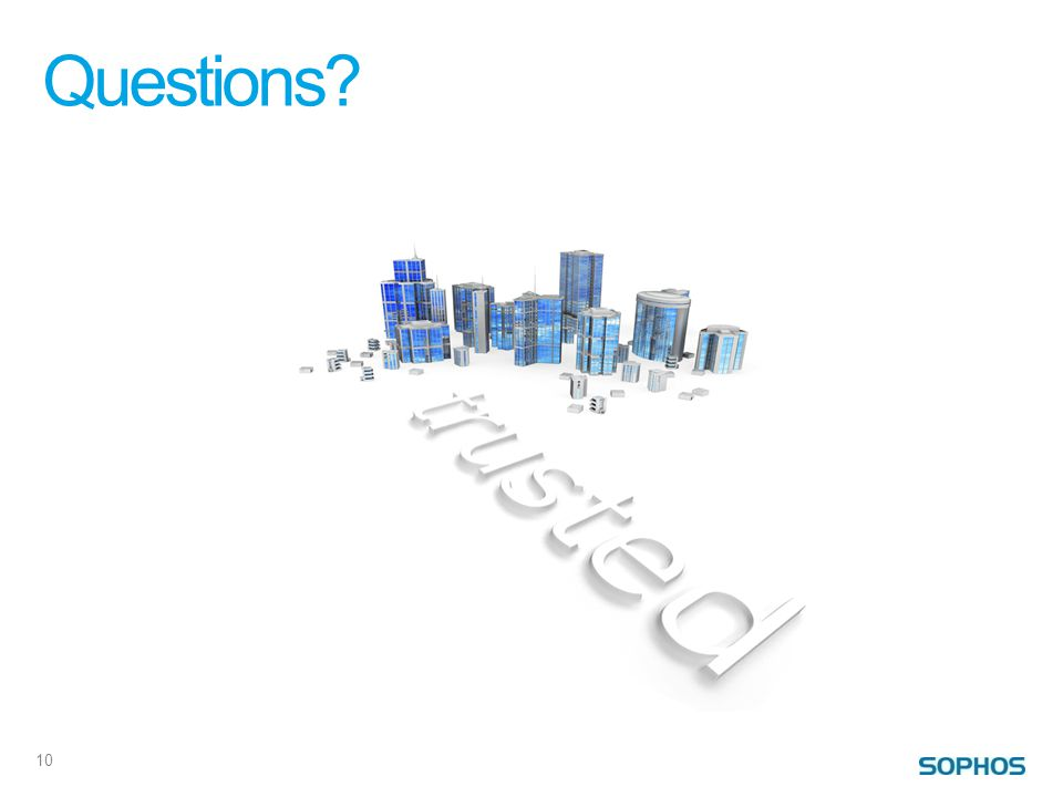 Questions? 10