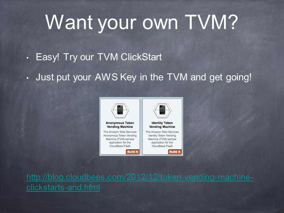 Want your own TVM. Easy. Try our TVM ClickStart Just put your AWS Key in the TVM and get going.