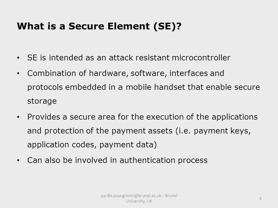 What is a Secure Element (SE).