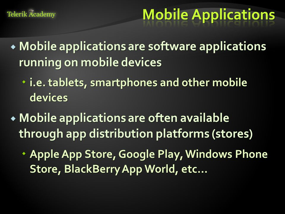 The most prominent platforms are as follows: The most prominent platforms are as follows: Apple iOS Apple iOS Microsoft Windows Phone 8 and Windows 8 Microsoft Windows Phone 8 and Windows 8 Google Android Google Android Firefox OS (yet to come) Firefox OS (yet to come) BlackBerry OS BlackBerry OS webOS by LG (formally product of HP) webOS by LG (formally product of HP) Nokia Symbian OS Nokia Symbian OS Samsung Bada (stopped from development) Samsung Bada (stopped from development) Tizen by Intel and Samsung Tizen by Intel and Samsung