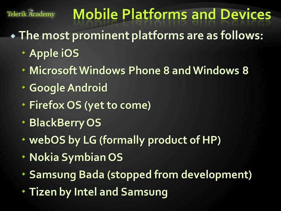 Since the rise of HTML 5 (2010) more and more hybrid application platforms surfaced Since the rise of HTML 5 (2010) more and more hybrid application platforms surfaced Apache Cordova (late PhoneGap) Apache Cordova (late PhoneGap) Appcelerator Titanium Appcelerator Titanium Xamarin Xamarin And more And more Most hybrid app platforms targeted web developers with JavaScript skills Most hybrid app platforms targeted web developers with JavaScript skills Since HTML is supported everywhere Since HTML is supported everywhere