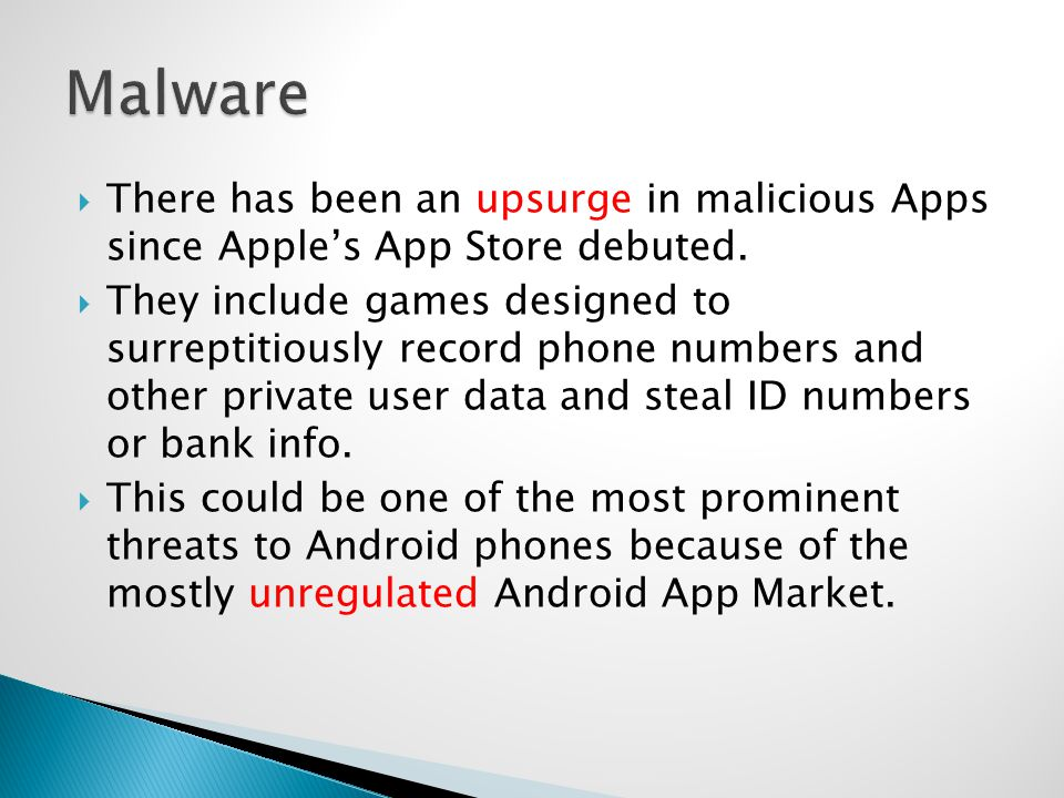 There has been an upsurge in malicious Apps since Apples App Store debuted.
