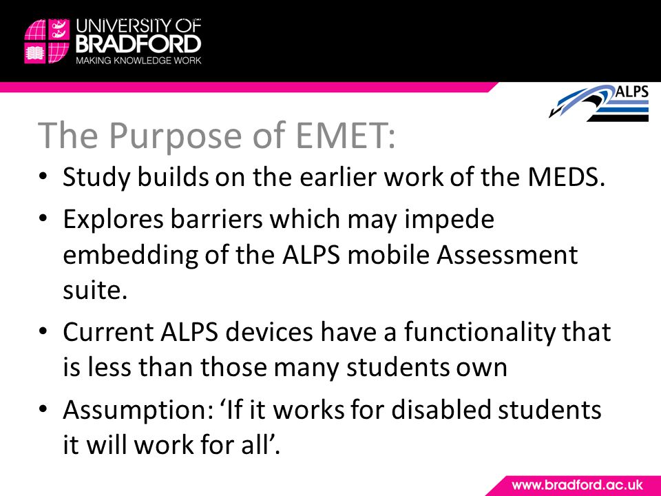 The Purpose of EMET: Study builds on the earlier work of the MEDS.