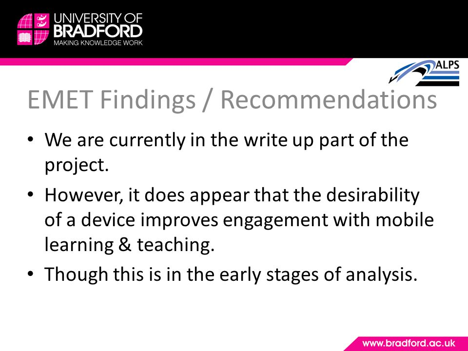 EMET Findings / Recommendations We are currently in the write up part of the project.