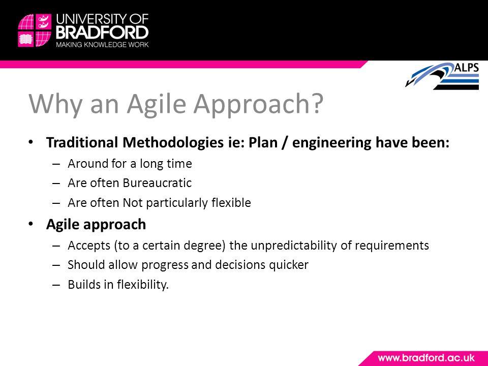 Why an Agile Approach.