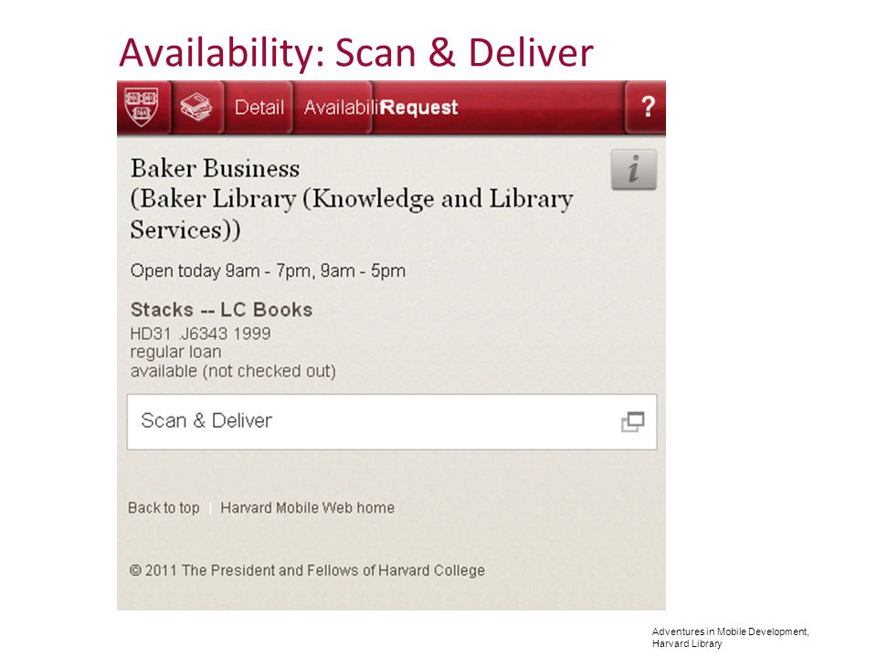 Adventures in Mobile Development, Harvard Library Availability: Scan & Deliver