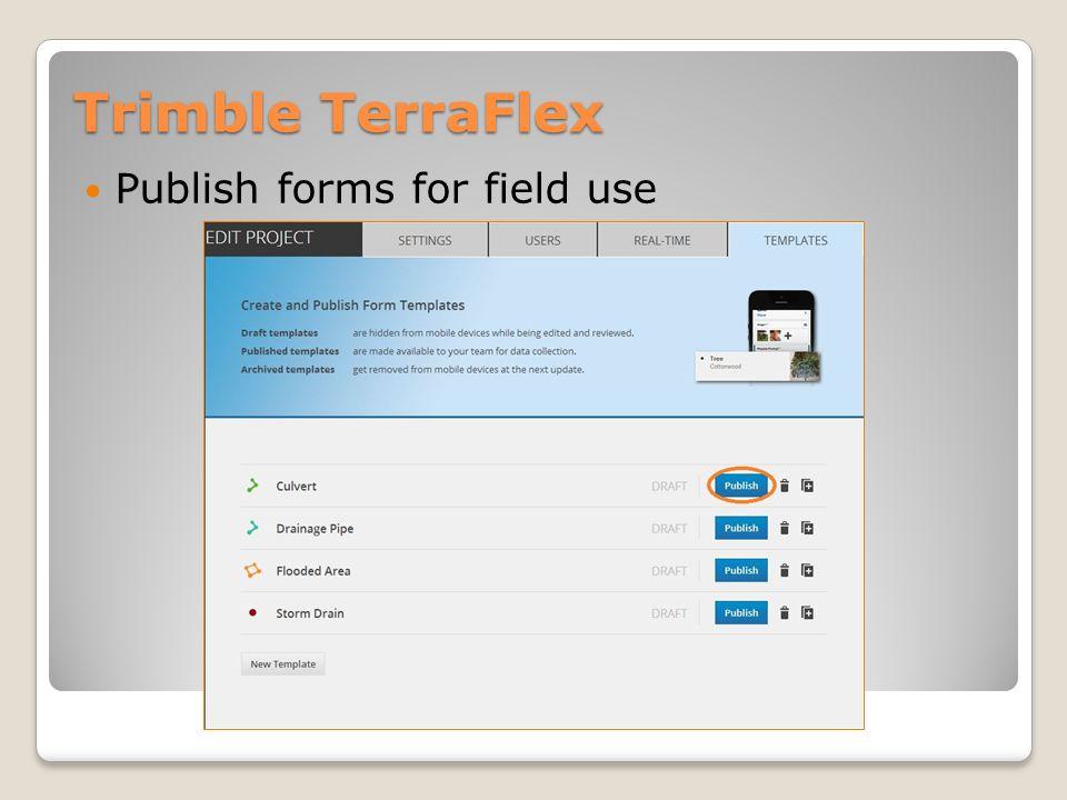 Trimble TerraFlex Collecting data in the field