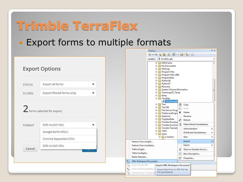 Trimble TerraFlex Export forms to multiple formats ArcGIS Google Earth