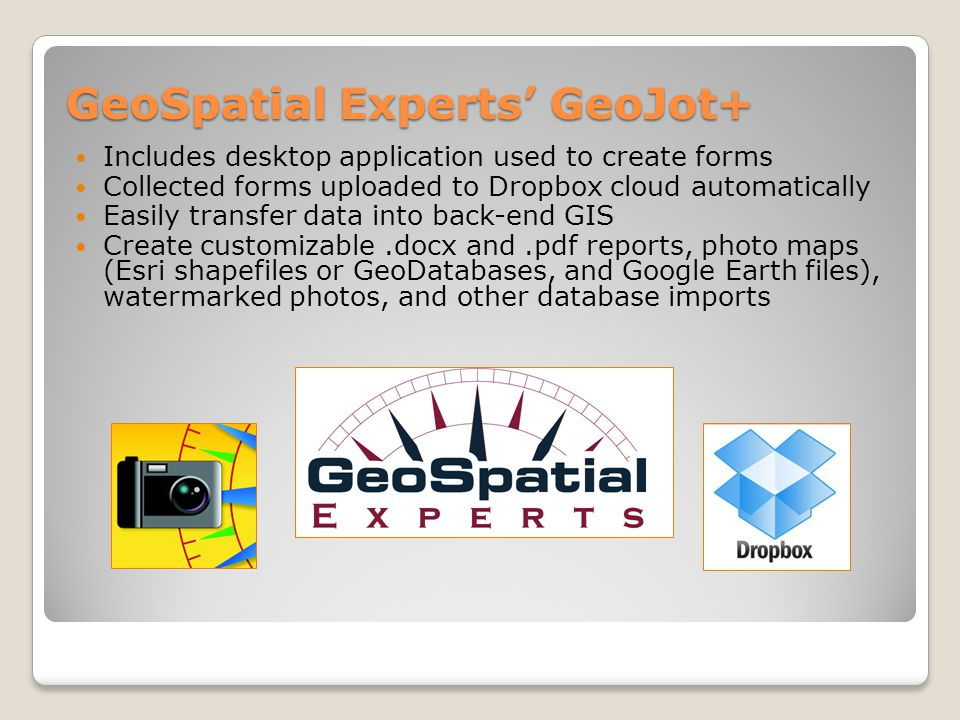 GeoJot+ Photo-centric GPS data for site assessment, proof of performance, asset audits, or to document compliance - quickly and accurately.