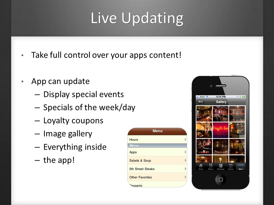 Live Updating Take full control over your apps content.