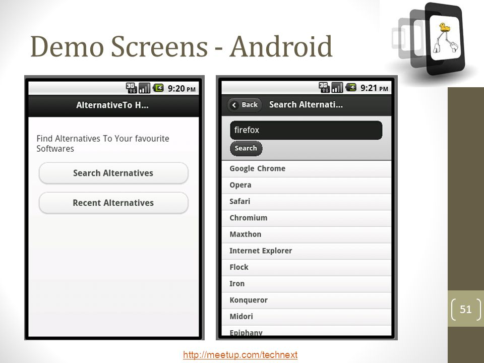 http://meetup.com/technext 51 Demo Screens - Android