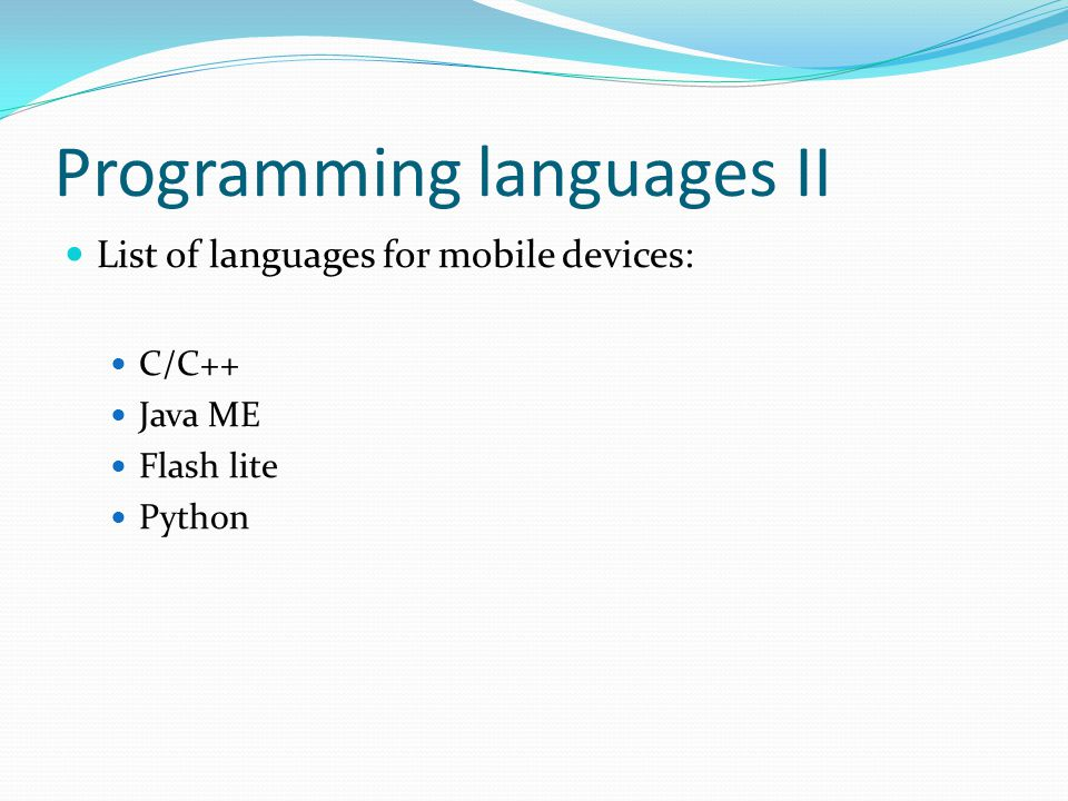 Programming languages III Main characteristics: General criteria Software criteria Connectivity criteria Multimedia criteria
