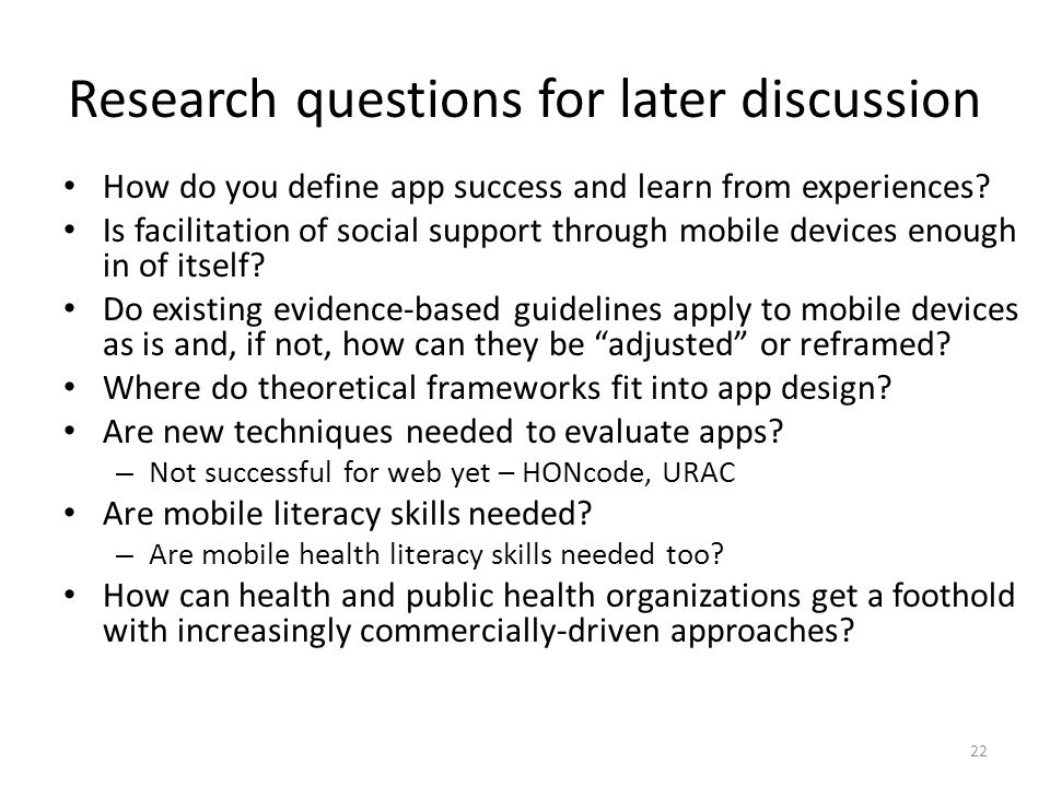 Research questions for later discussion How do you define app success and learn from experiences.