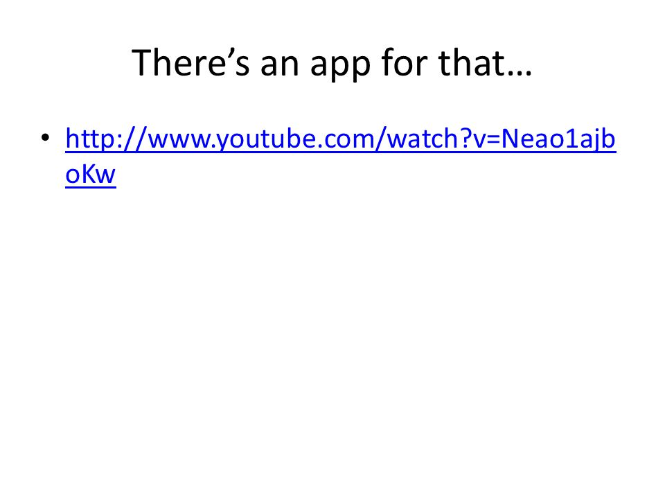 Theres an app for that… http://www.youtube.com/watch?v=Neao1ajb oKw http://www.youtube.com/watch?v=Neao1ajb oKw