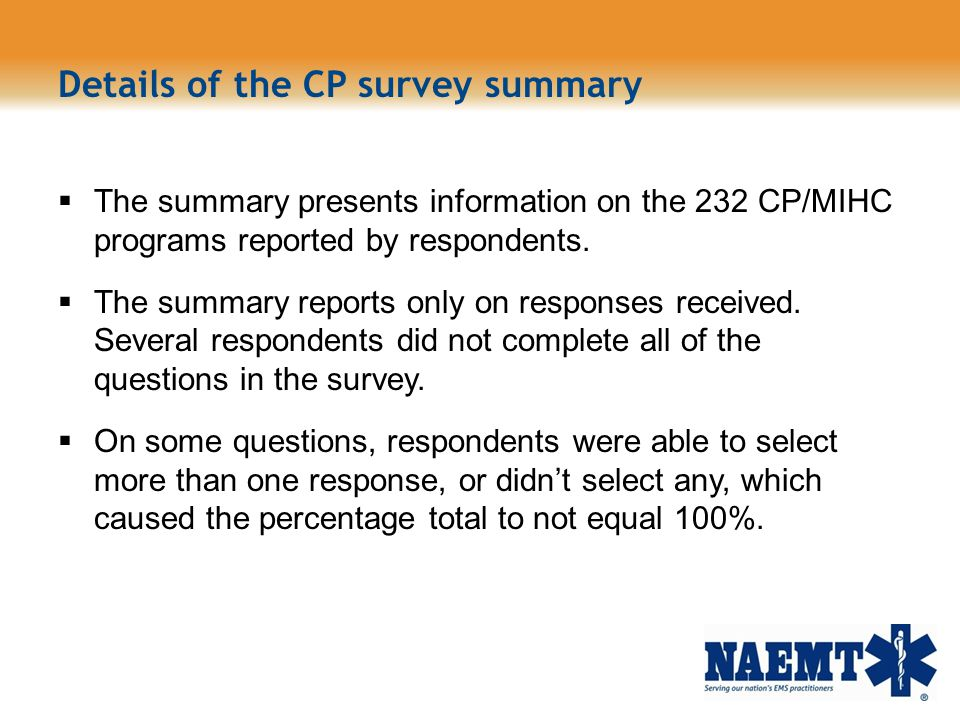 Details of the CP survey summary The summary presents information on the 232 CP/MIHC programs reported by respondents. The summary reports only on res
